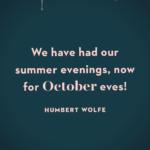 October Movie Quotes