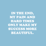 Pain To Success Quotes Tumblr