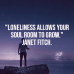 Positive Quotes About Loneliness