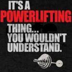 Powerlifting Sayings Twitter