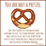 Pretzel Quotes Sayings