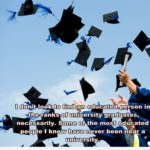 Quotes About Finishing University