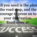 Quotes About Road To Success