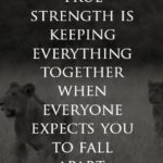 Quotes About True Strength