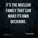 Quotes On Nuclear Family Pinterest