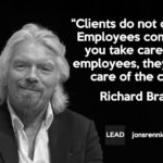 Richard Branson Quotes Clients Do Not Come First Twitter