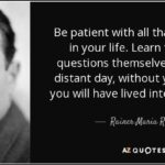 Rilke Quotes Be Patient Twitter