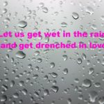 Romantic Rain Quotes For Him Twitter