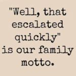 Short Funny Family Quotes Facebook