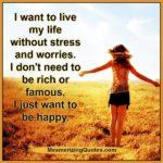 Stress Free Life Quotes Pinterest