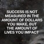 Success Is Not Measured By Money Quotes Pinterest