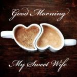 Sweet Romantic Good Morning Message For My Wife Pinterest