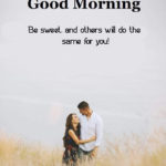 Sweet Romantic Good Morning Messages For Him Twitter