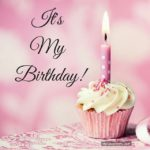 Today Is My Birthday A Special Day Quotes Pinterest
