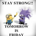 Tomorrow Is Friday Funny Quotes