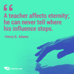 Uplifting Quotes For Teachers