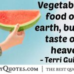 Vegetables Quotes And Sayings