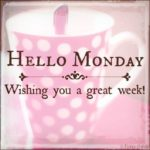 Welcome Monday Quotes Tumblr