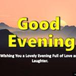 Wish A Friend Good Evening Message
