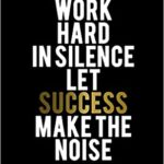 Work Hard To Get Success Pinterest